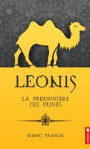 Léonis 06 : La prisonnière des dunes