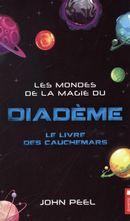 Les mondes de la magie du diadème 06 : Le livre des cauchemars