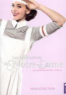 Les infirmières de Notre-Dame 04 : Les nursing sisters