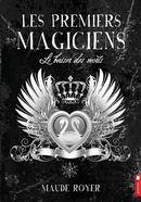 Les premiers magiciens 04 : Le baiser des morts