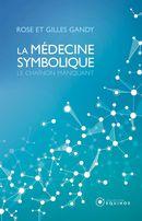 La médecine symbolique : Le chaînon manquant