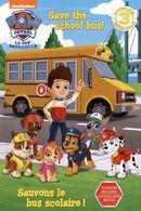 N3 - La Pat' Patrouille - Sauvons le bus scolaire!