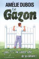 Le gazon ... plus vert de l'autre côté de la clôture ?