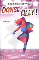 Danse, Ally ! 01 : L'Entrepôt