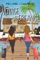 Voyage désorganisé : Destination Floride