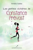 Les petites victoires de Constance Prévost