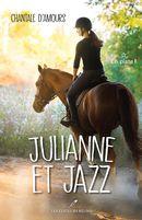 Julianne et Jazz 01 : En piste!