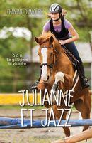 Julianne et Jazz 03 : Le galop de la victoire