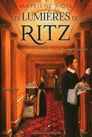 Les lumières du Ritz 02 : Les heures sombres