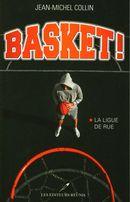 Basket 01 : La ligue de rue