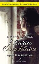 Maria Chapdelaine : Après la résignation