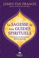 La sagesse de vos guides spirituels