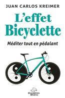 L'effet bicyclette : Méditer tout en pédalant