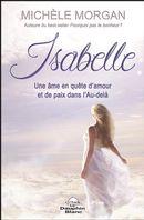 Isabelle : Une âme en quête d'amour et de paix dans l'Au-delà