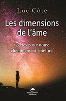 Les dimensions de l'âme : 5 clés pour notre cheminement spirituel