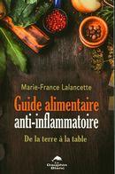 Guide alimentaire anti-inflammatoire : De la terre à la table