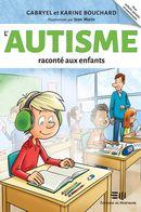 L'autisme raconté aux enfants