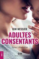 Adultes consentants 01 : Baiser à Manhattan N.E.