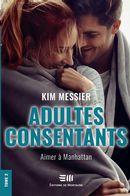 Adultes consentants 02 : Aimer à Manhattan N.E.