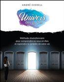 Univers des portes : Méthode révolutionnaire pour comprendre où vous en êtes dans votre vie et en...