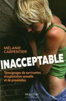 Inacceptable : Témoignages de survivantes d'exploitation sexuelle et de proxénètes