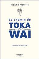 Le chemin de Toka Wai