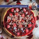 Le meilleur des petits fruits du Québec