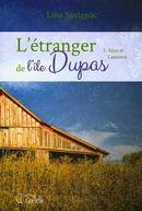 L'étranger de l'île Dupas 03 : Alice et Laurence