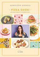 Pizza sushi 110 recettes à déguster sur une galette (ou pas!)