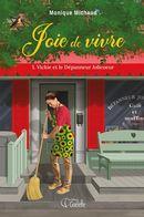 Joie de vivre 01 : Vickie et le Dépanneur Jolicoeur