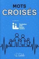Mots croisés : Fondation CHU Sainte-Justine