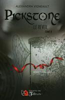 Pickstone 02 : Le réveil