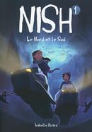 Nish 01 : Le nord et le sud