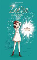 Zoélie l'allumette 10 : Sauvetage surprise
