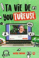 Ta vie de youtubeuse 04