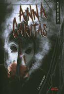 Anna Caritas 04 : Le carnage