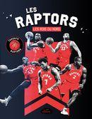 Les Raptors : Les rois du Nord