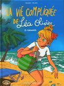 BD Le vie compliquée de Léa Olivier 08 : Tornade