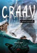 C.R.A.A.V. 03 : Rechute psychotique