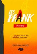 Les Prank : 1er Round