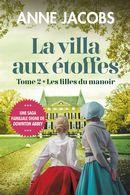 La villa aux étoffes 02 : Les filles du manoir