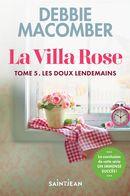 La Villa Rose 05 : Les doux lendemains