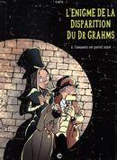 L'énigme de la disparition du Dr Grahms 02 : L'assassin est parmi nous