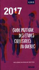 Guide pratique des études collégiales au Québec 2017