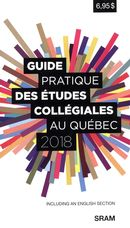 Guide pratique des études collégiales au Québec 2018