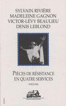 Pièces de résistance en quatre services