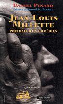 Jean-Louis Millette, portrait d'un comédien