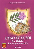 L'Ego et le Soi, La Bible. Son origine secrète