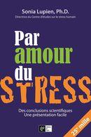 Par amour du stress