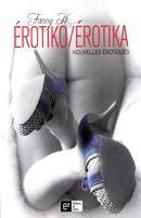 Erotiko/Erotika  Nouvelles érotiques